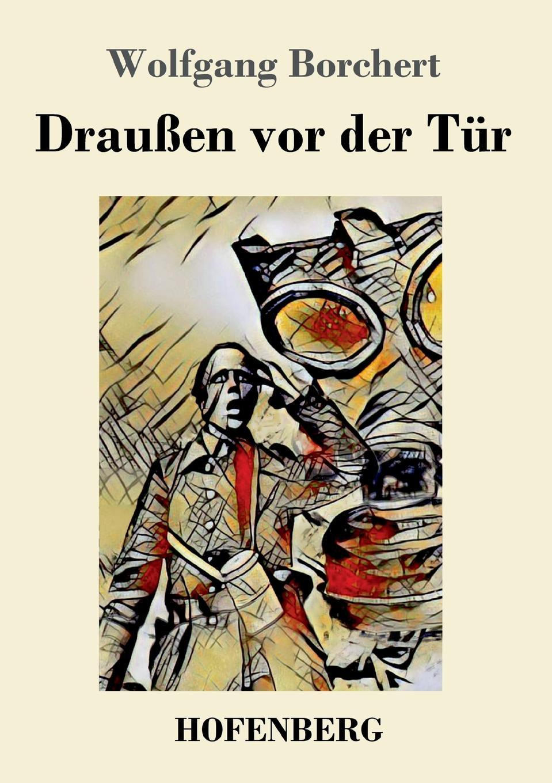 Wolfgang Borchert Draussen vor der Tur a bahn j offenbach ein ehemann vor der tur