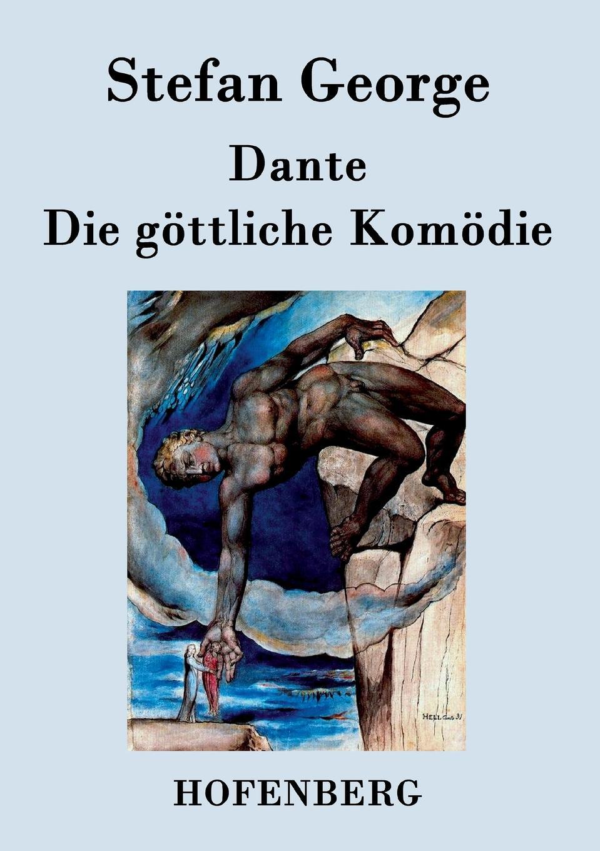 Stefan George Dante. Die gottliche Komodie stefan pilz die privatisierung des gerichtsvollzieherwesens