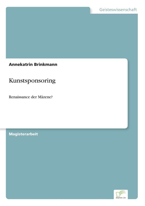 цена Annekatrin Brinkmann Kunstsponsoring онлайн в 2017 году
