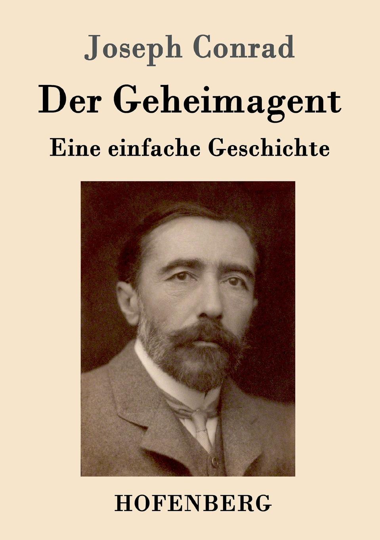 Joseph Conrad Der Geheimagent joseph conrad the secret agent