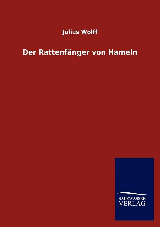 Julius Wolff Der Rattenf Nger Von Hameln a neuendorff der rattenfanger von hameln
