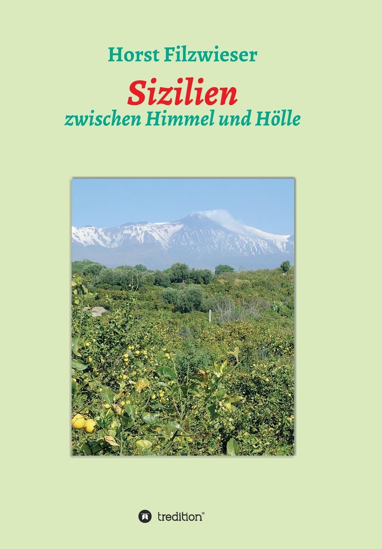 Horst Filzwieser Sizilien