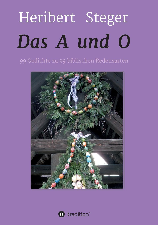 цена на Heribert Steger Das A und O