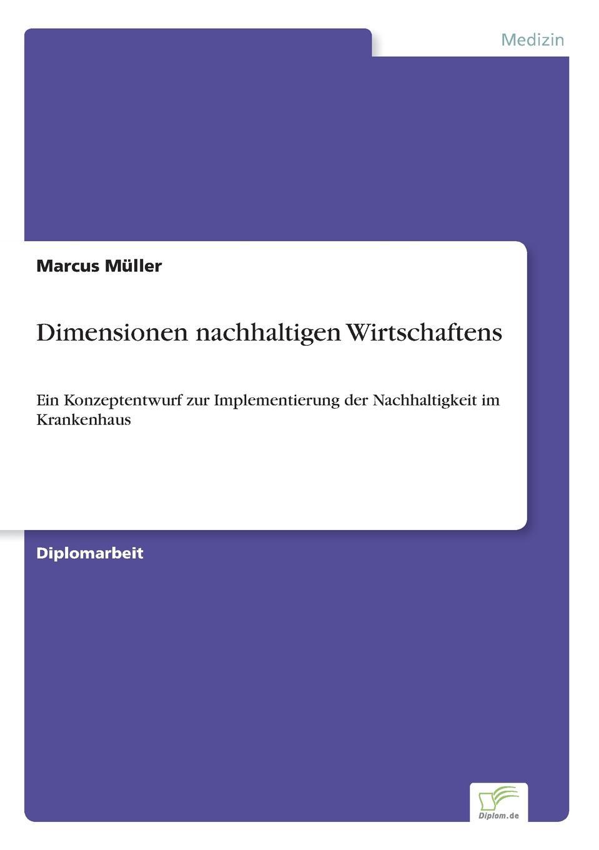 Marcus Müller Dimensionen nachhaltigen Wirtschaftens thomas schauf die unregierbarkeitstheorie der 1970er jahre in einer reflexion auf das ausgehende 20 jahrhundert