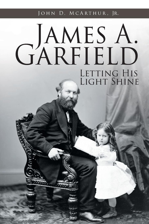 John D. McArthur Jr. James A. Garfield. Letting His Light Shine jim davis garfield life in the fat lane