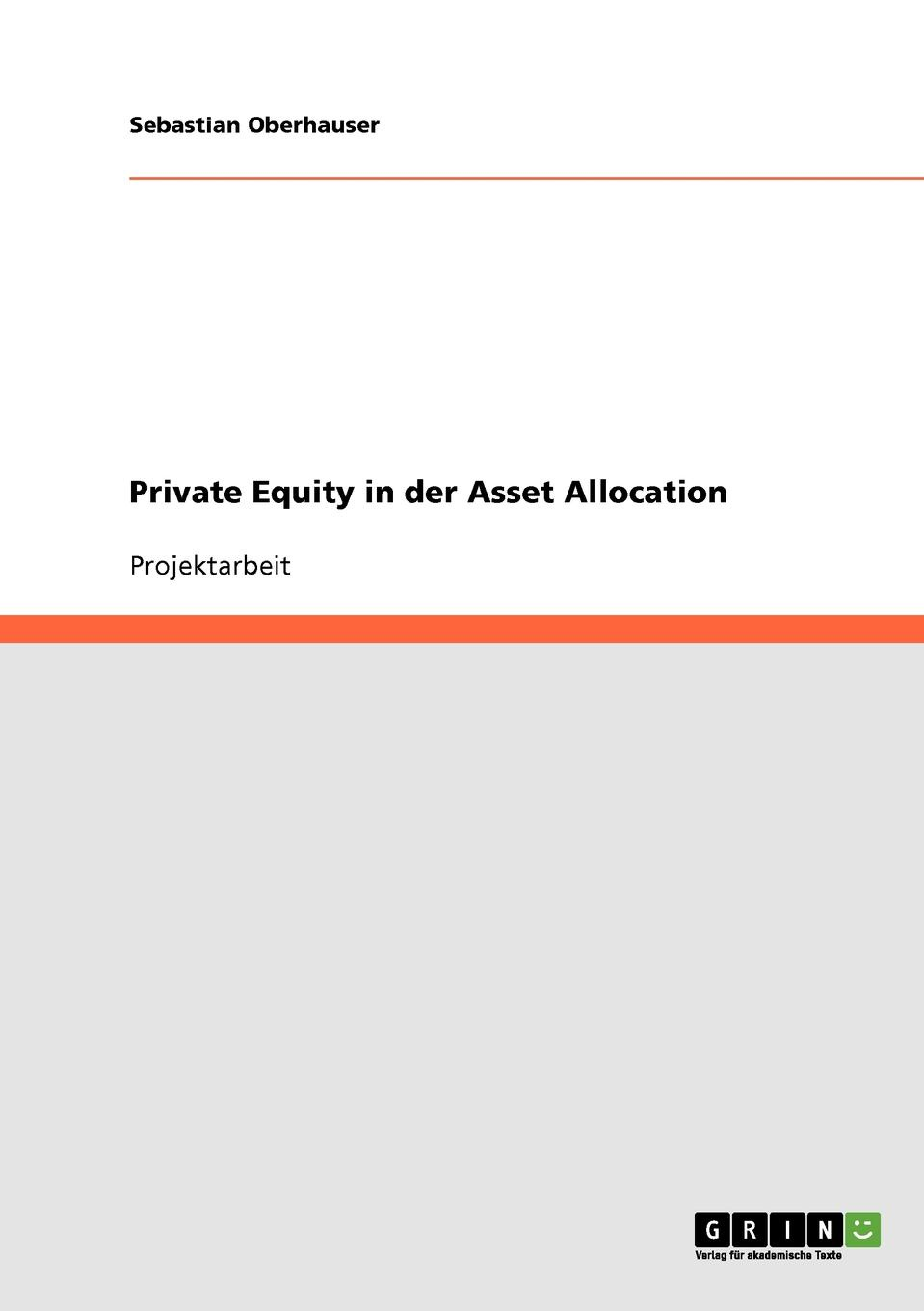 Sebastian Oberhauser Private Equity in der Asset Allocation