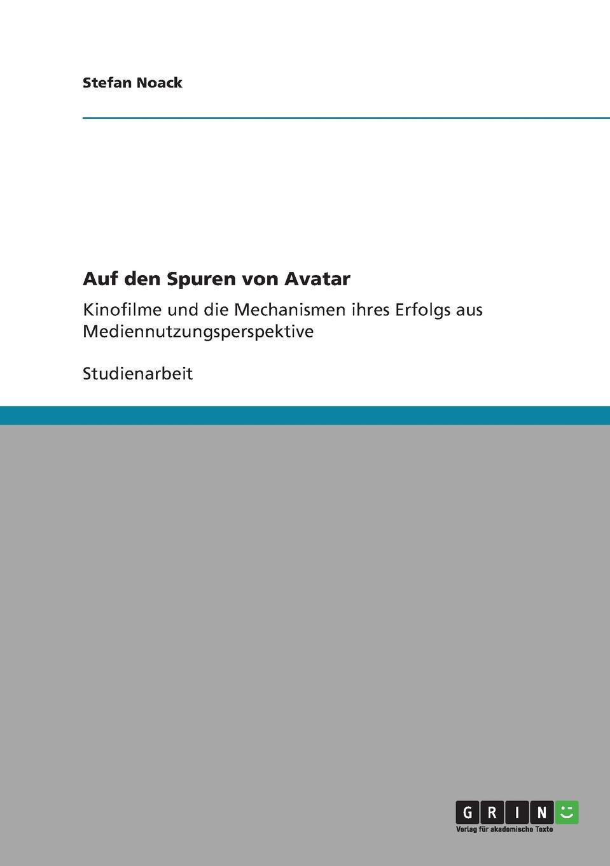 Stefan Noack Auf den Spuren von Avatar цены