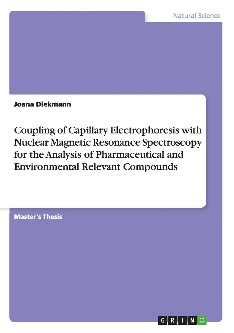 купить Joana Diekmann Coupling of Capillary Electrophoresis with Nuclear Magnetic Resonance Spectroscopy for the Analysis of Pharmaceutical and Environmental Relevant Compounds по цене 3439 рублей