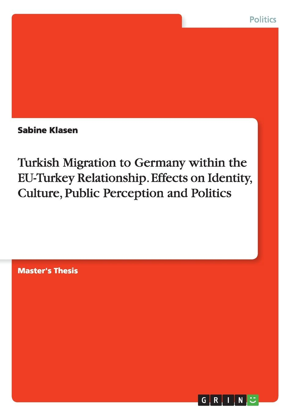 Sabine Klasen Turkish Migration to Germany within the EU-Turkey Relationship. Effects on Identity, Culture, Public Perception and Politics fast ship from germany full automatic 110v 220v 96 mini china egg incubator for hatching chicken quail bird turkey