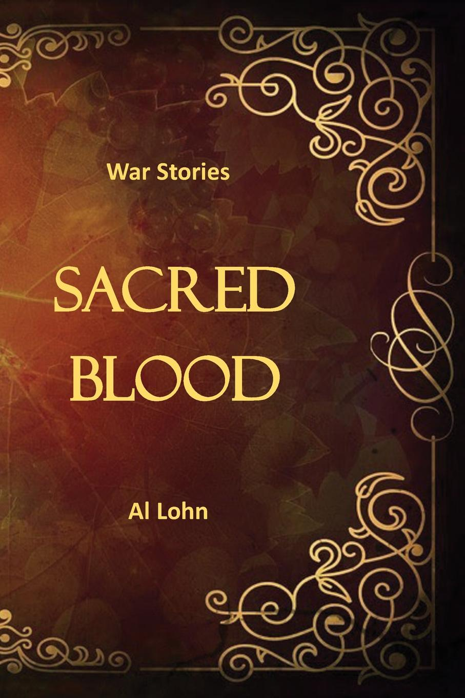 Al Lohn Sacred Blood 3 inches of blood 3 inches of blood long live heavy metal