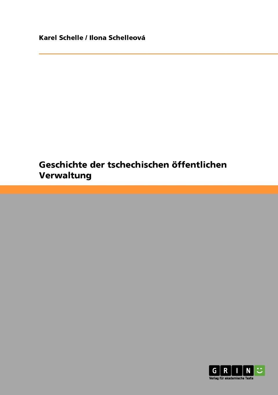 Ilona Schelleová, Karel Schelle Geschichte der tschechischen offentlichen Verwaltung mandy linke wissensmanagement in der offentlichen verwaltung