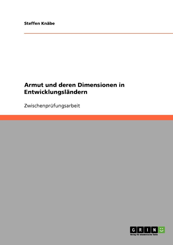 Steffen Knäbe Armut und deren Dimensionen in Entwicklungslandern leopold besser armut oder arbeit