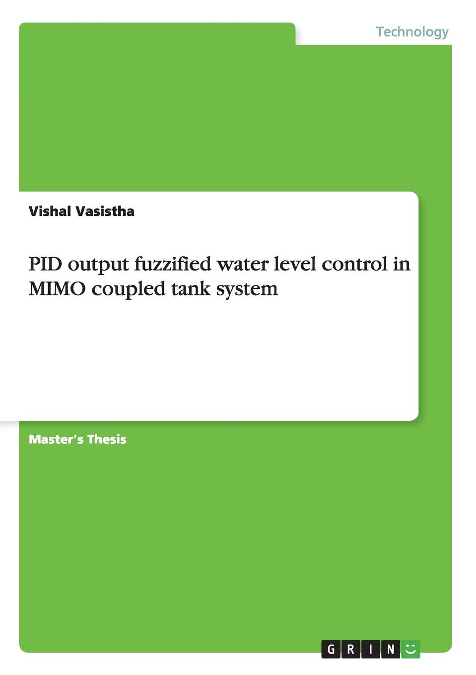 Vishal Vasistha PID output fuzzified water level control in MIMO coupled tank system free shipping 3 axis cnc control system nc studio card controller cable board