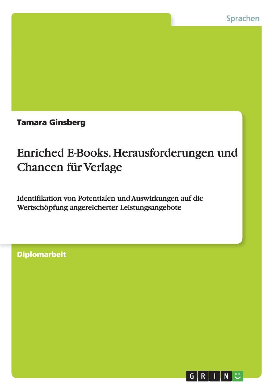 Tamara Ginsberg Enriched E-Books. Herausforderungen und Chancen fur Verlage недорого