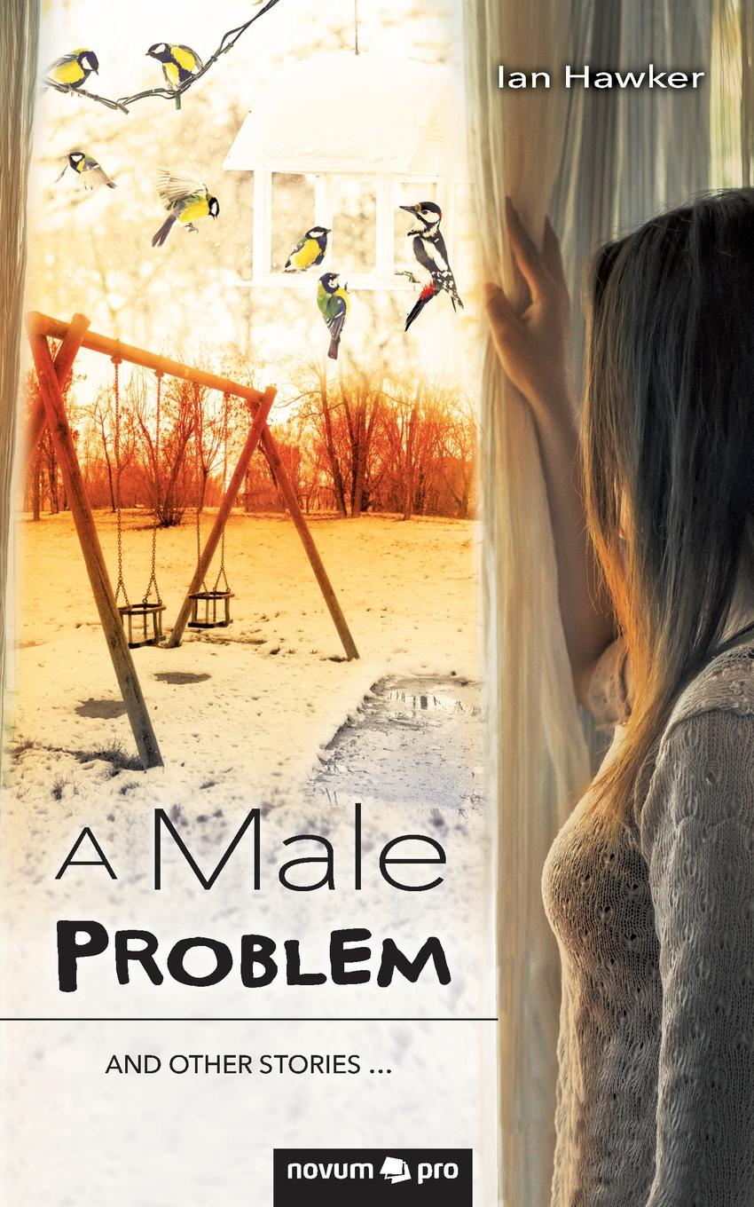 Ian Hawker A Male Problem hinder hinder all american nightmare