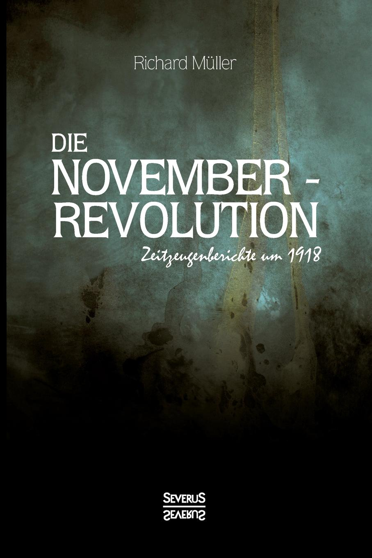 Richard Müller Die Novemberrevolution louisa van der does zeichen der zeit zur symbolik der volkischen bewegung