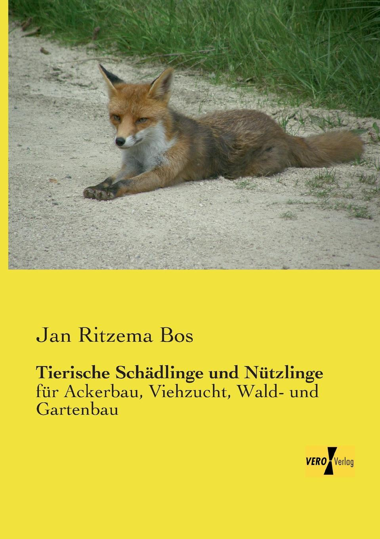 Jan Ritzema Bos Tierische Schadlinge Und Nutzlinge туфли bos baby orthopedic shoes bos baby orthopedic shoes mp002xg00b29
