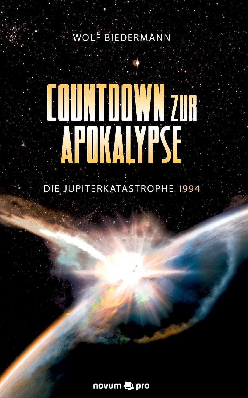 Wolf Biedermann Countdown Zur Apokalypse недорго, оригинальная цена
