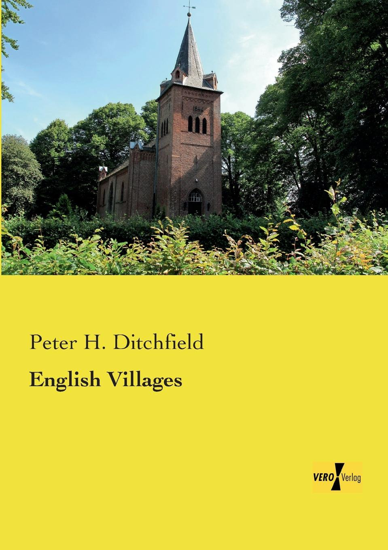 купить Peter H. Ditchfield English Villages онлайн