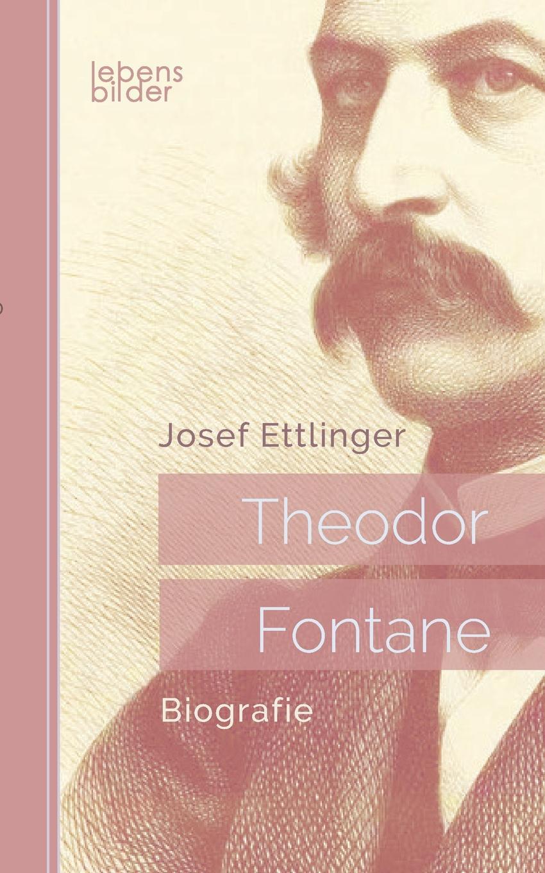 Josef Ettlinger Theodor Fontane. Biografie a ettlinger leo tolstoj eine skizze seines lebens und wirkens classic reprint