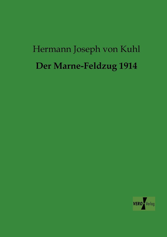 Hermann Joseph Von Kuhl Der Marne-Feldzug 1914 von wulffen die schlacht bei lodz