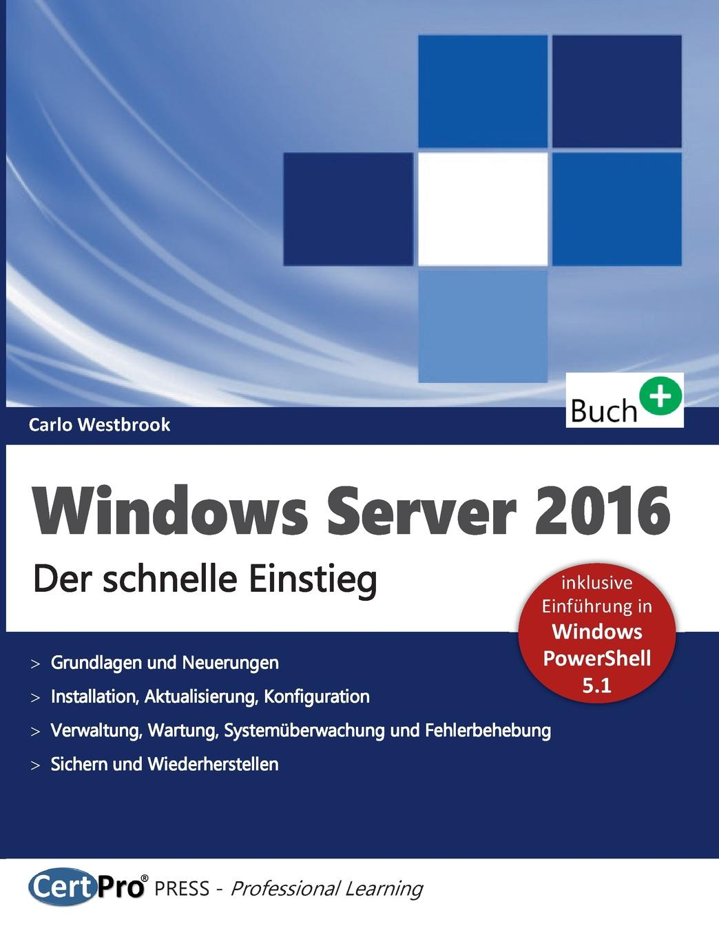 Carlo Westbrook Windows Server 2016 server 400
