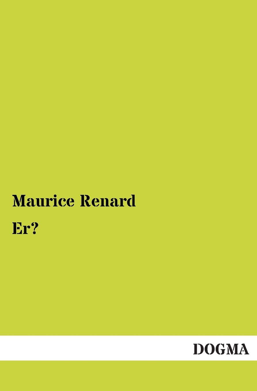Maurice Renard Er.