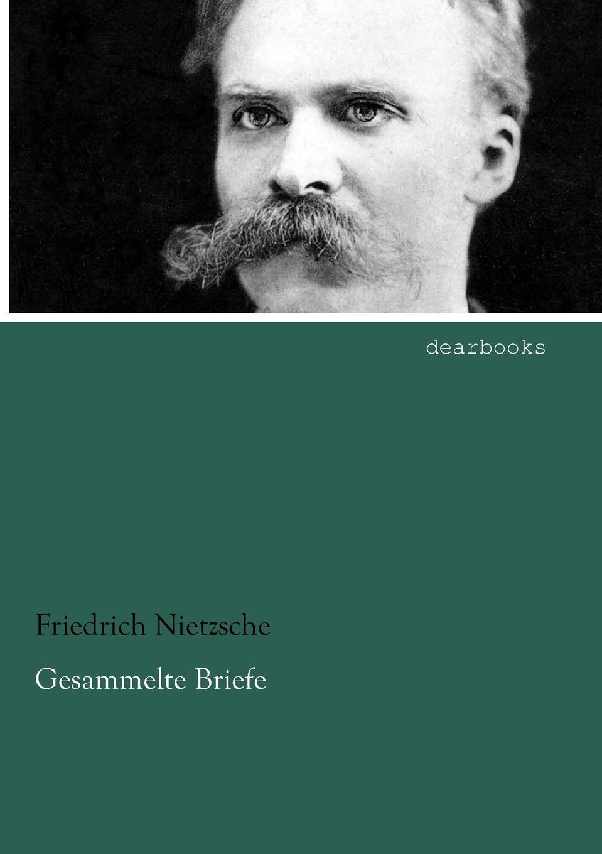 Friedrich Wilhelm Nietzsche Gesammelte Briefe johann friedrich herbart ungedruckte briefe von und an herbart aus dessen nachlass classic reprint