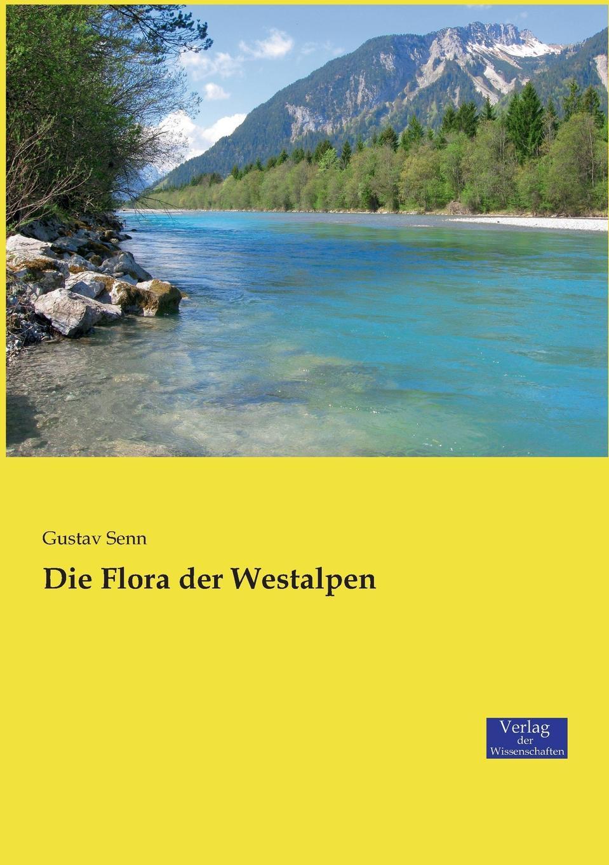 Gustav Senn Die Flora der Westalpen harald lindberg die nordischen alchemilla vulgaris formen und ihre verbreitung ein beitrag zur kenntnis der einwanderung der flora fennoscandias mit besonderer rucksicht auf die finlandische flora