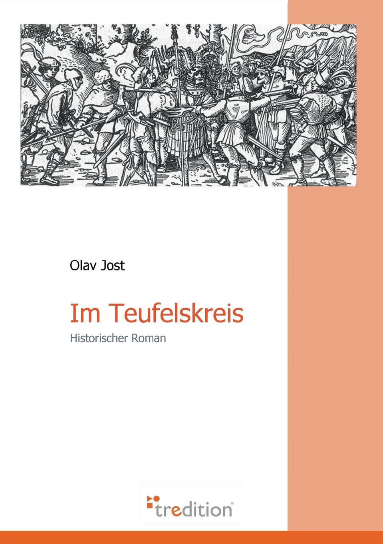 Olav Jost Im Teufelskreis franz falmbigl der kampf gegen die babylonischen krafte auf dem weg zu sich selbst