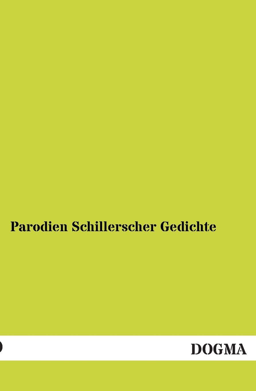N. N Parodien Schillerscher Gedichte parodien schillerscher gedichte