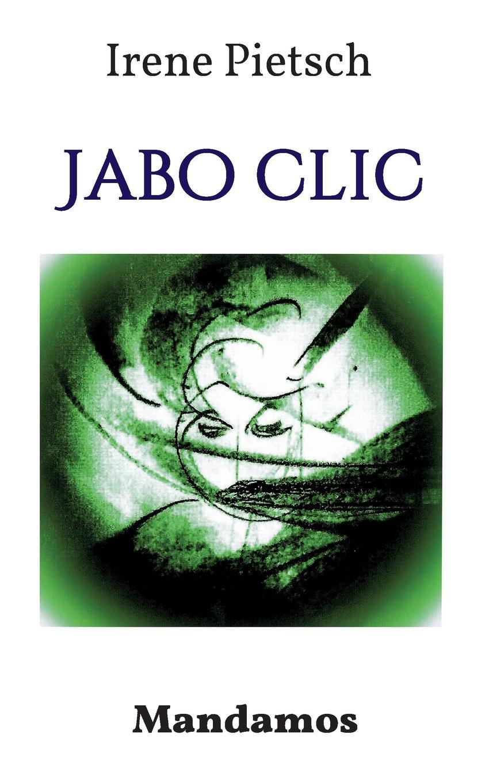 купить Irene Pietsch Jabo Clic по цене 3202 рублей
