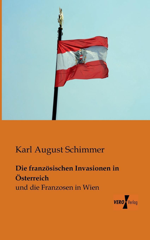 Karl August Schimmer Die Franzosischen Invasionen in Osterreich von wulffen die schlacht bei lodz