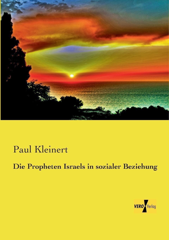 Paul Kleinert Die Propheten Israels in Sozialer Beziehung недорго, оригинальная цена