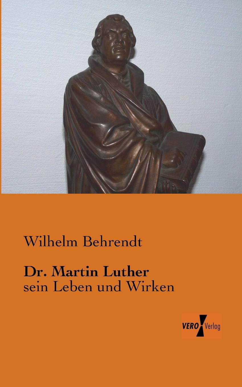 Wilhelm Behrendt Dr. Martin Luther hanna heller luther ein film von eric till 2003 und sein bild von luther