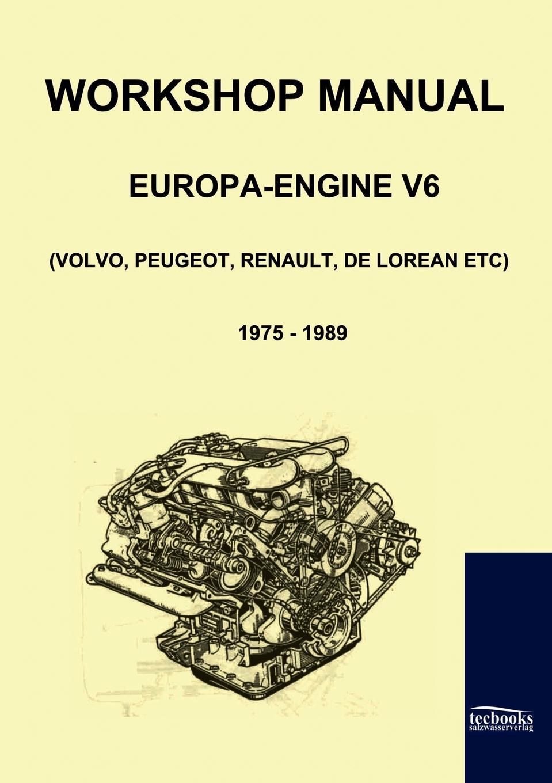 цены на Workshop Manual Engine Volvo, Peugeot, Renault, De Lorean  в интернет-магазинах