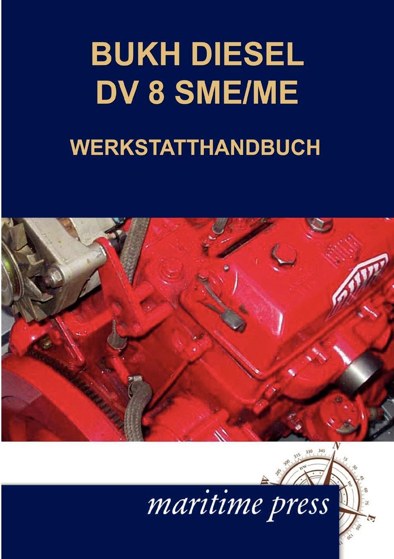 N. N. BUKH DIESEL DV 8SME/ME WERKSTATTHANDBUCH compatible projector lamp for liesegang zu0214044010 dt00691 dv 420 dv 485