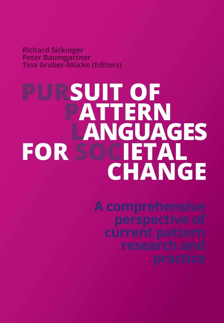 Richard Sickinger (Editor) Pursuit of Pattern Languages for Societal Change - PURPLSOC richard brereton g chemometrics for pattern recognition