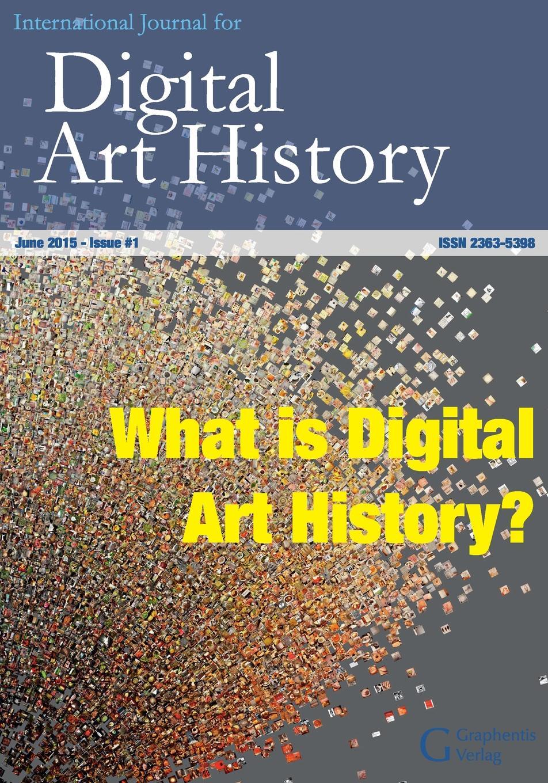 International Journal for Digital Art History. Issue 1, 2015 цена