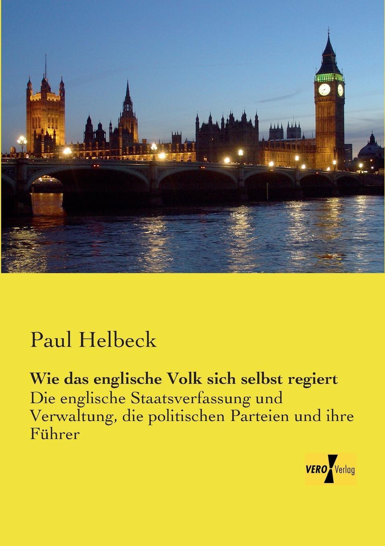Paul Helbeck Wie Das Englische Volk Sich Selbst Regiert edmund hoefer wie das volk spricht sprichwortliche redensarten