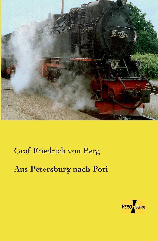 лучшая цена Graf Friedrich Von Berg Aus Petersburg Nach Poti