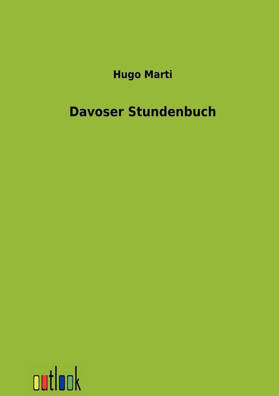 лучшая цена Hugo Marti Davoser Stundenbuch