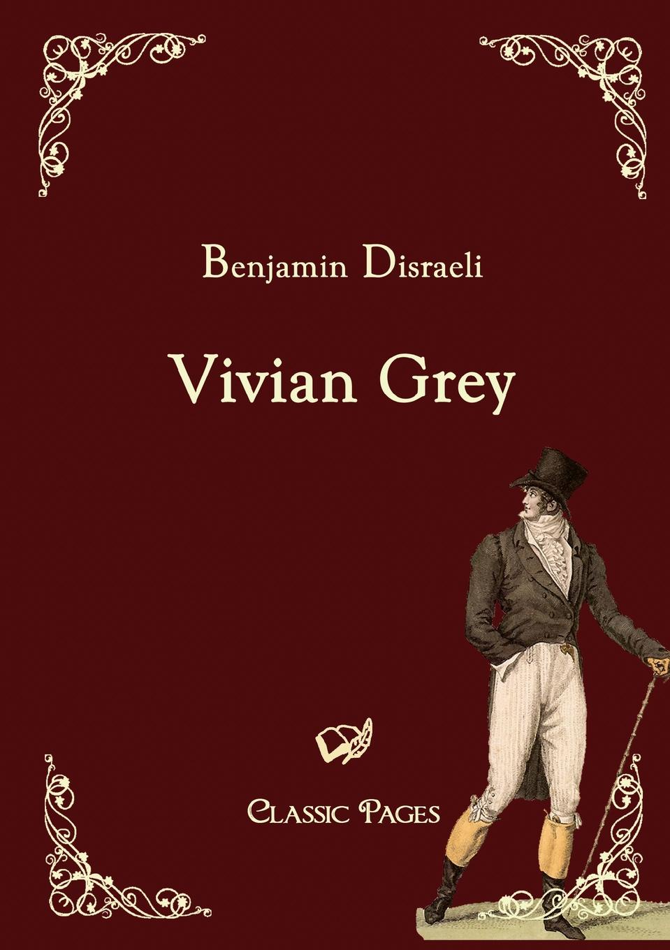 Benjamin Disraeli Vivian Grey siobhan vivian the list