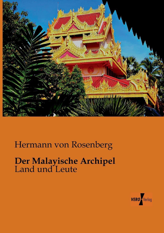 Hermann Von Rosenberg Der Malayische Archipel