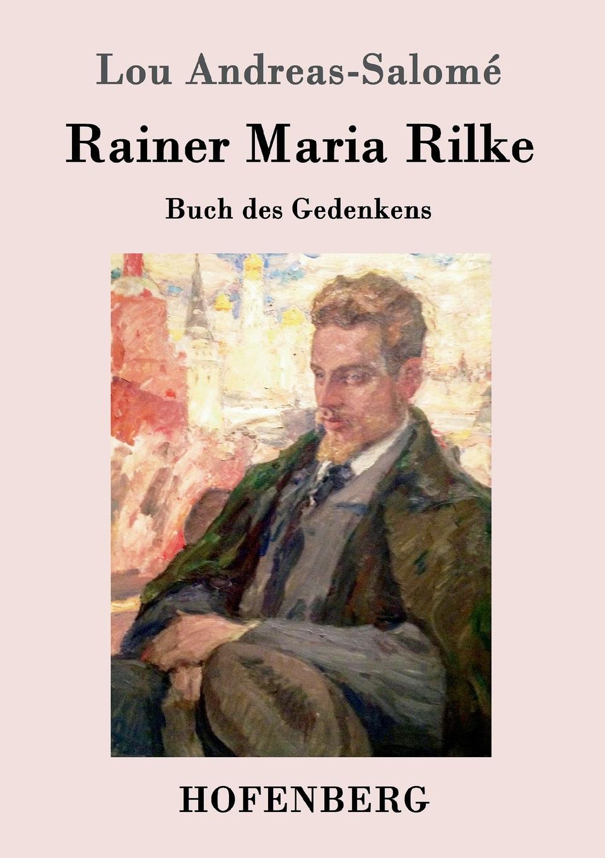 лучшая цена Lou Andreas-Salomé Rainer Maria Rilke