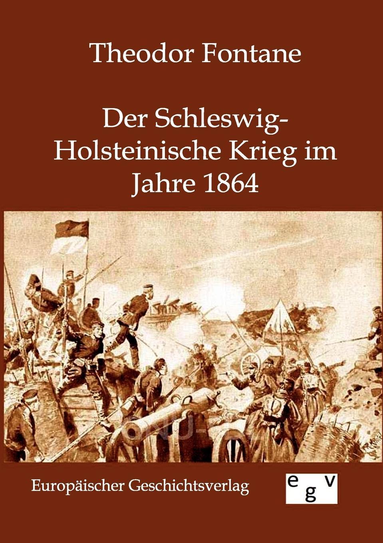 Theodor Fontane Der Schleswig-Holsteinische Krieg Im Jahre 1864 theodor koch grünberg vom roroima zum orinoco