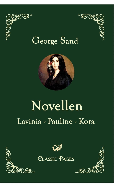 George Sand Novellen george sand die grille oder die kleine fadette