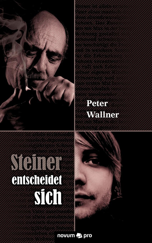 Wallner Peter Steiner Entscheidet Sich все цены
