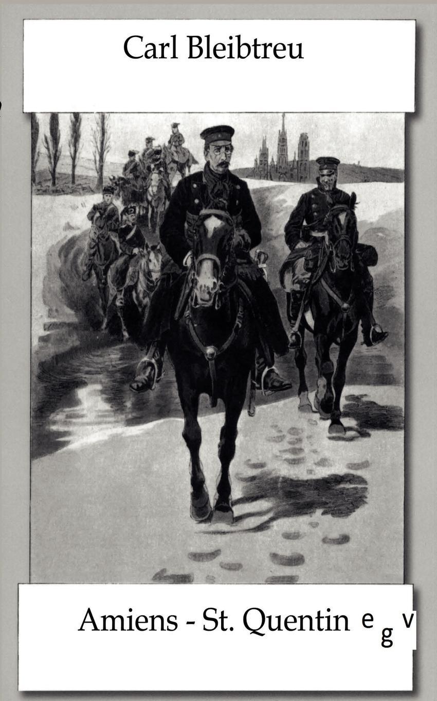 Carl Bleibtreu Schlacht Bei Amiens Und Saint-Quentin Am 19. Januar 1871 kyo amiens