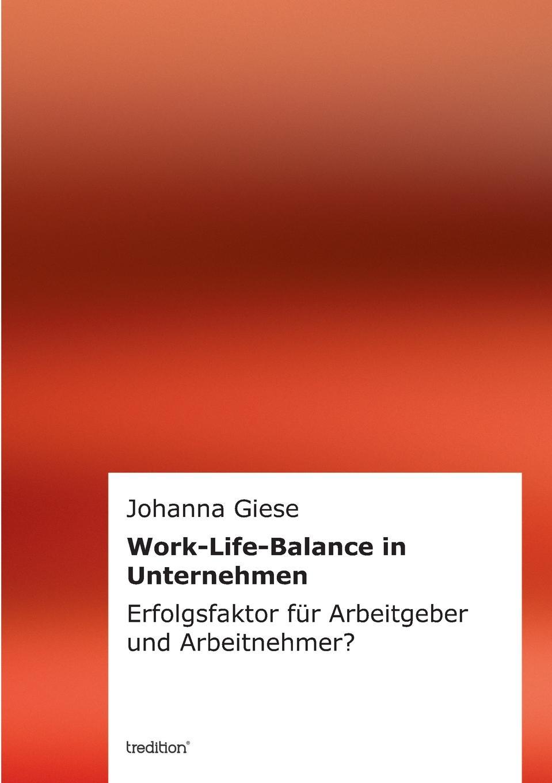 Johanna Giese Work-Life-Balance in Unternehmen цены